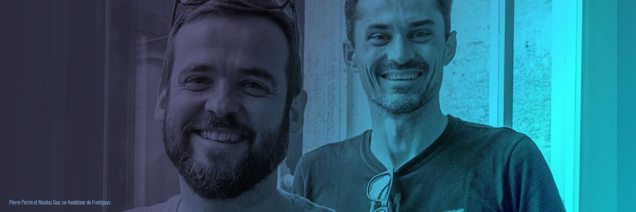 Pierre Perrin et Nicolas Guy, co-fondateur de Frontguys